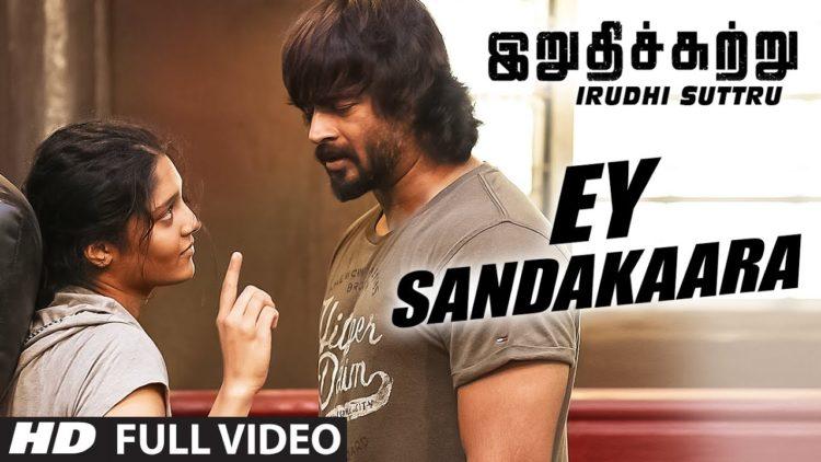 Ey Sandakaara Song Video | Irudhi Suttru Songs