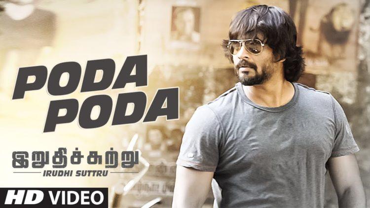 Poda Poda Song Video | Irudhi Suttru Songs
