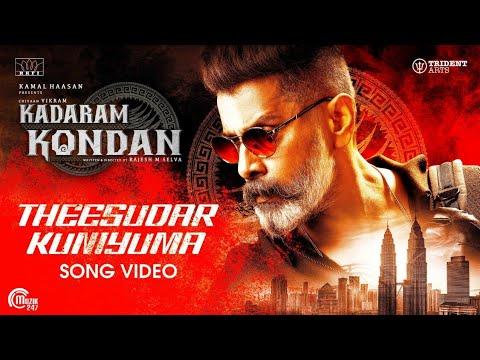 Theesudar Kuniyuma Song Video – Kadaram Kondan songs