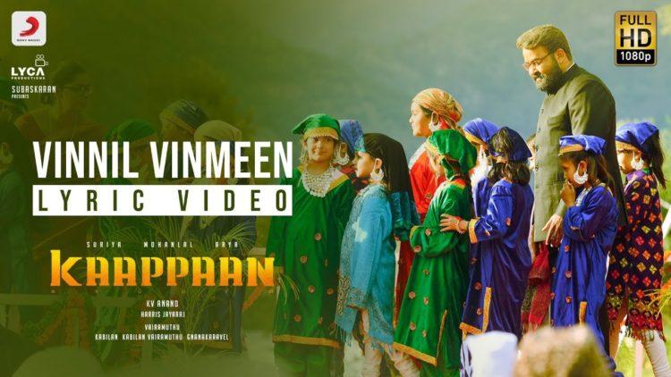 Vinnil vinmeen song lyric video – Kaappaan songs