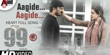 99 The Movie – Aagide aagide song full video | ARJUN JANYA (100th Movie)