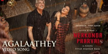 Agalaathey Song Video | Nerkonda Paarvai Songs