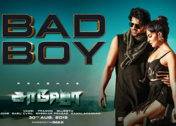 Bad Boy Tamil Song Video | Saaho Songs