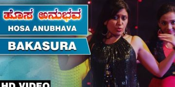 Bakasura full video song | Hosa anubhava songs