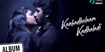 Kanbadhelaam Kadhaladi Music Video