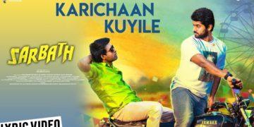 Karichaan Kuyile Song Lyric Video | Sarbath Songs