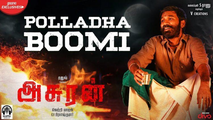 Polladha Boomi Song Lyric Video   Asuran Movie Songs