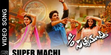 super machi song – s/o satyamurthy movie songs