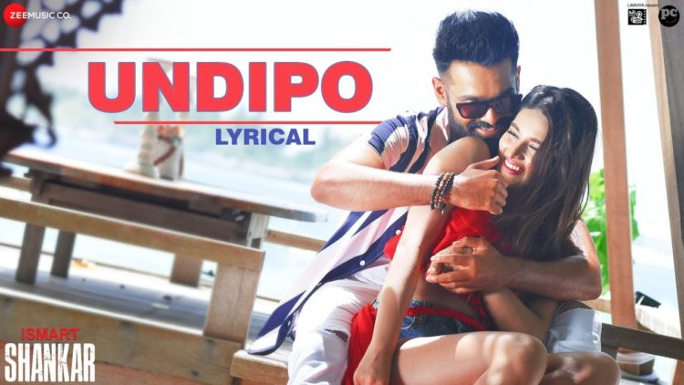Undipo song lyrical video | iSmart shankar songs