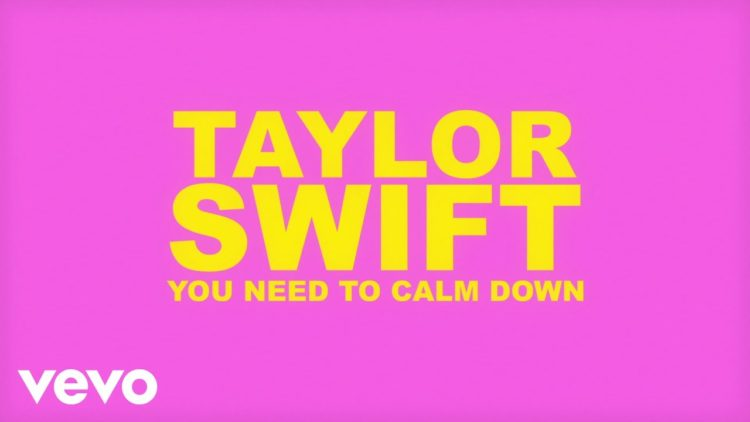 You Need To Calm Down Video Song (Lyric)