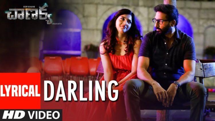 Darling Song Lyrical Video | Chanakya Movie Songs