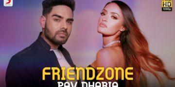 Friendzone Music Video | Pav Dharia