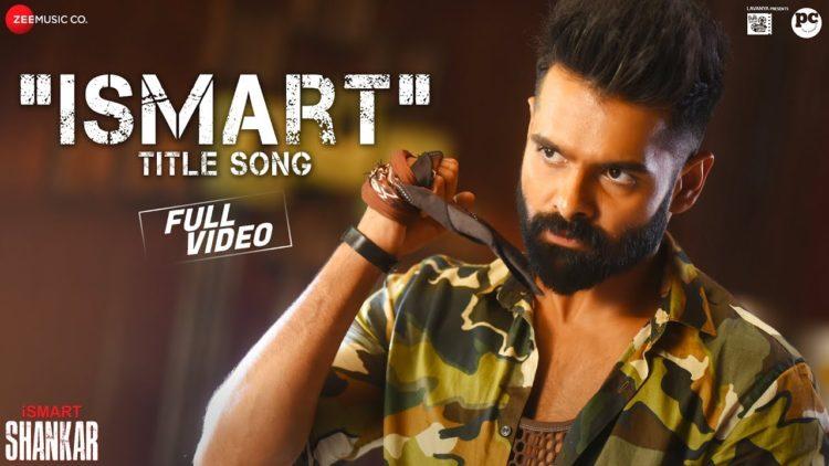 Ismart Title Song Video | iSmart Shankar Movie Songs