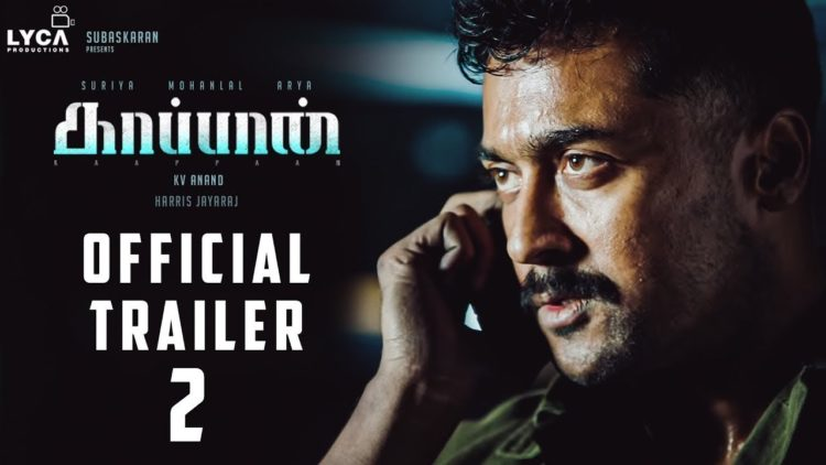 KAAPPAAN Trailer (*New)