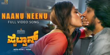 Naanu Neenu Song Video | Pailwaan Kannada Songs