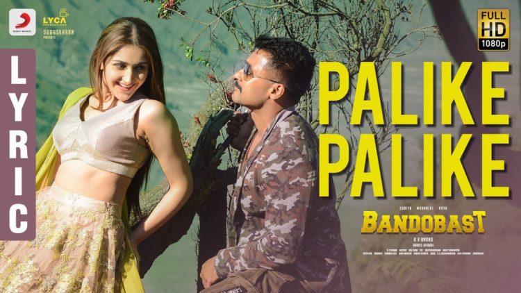 Palike Palike Song Lyric Video | Bandobast Movie Songs