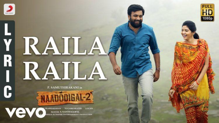 Raila Raila Song Lyric Video | Naadodigal 2 Movie Songs
