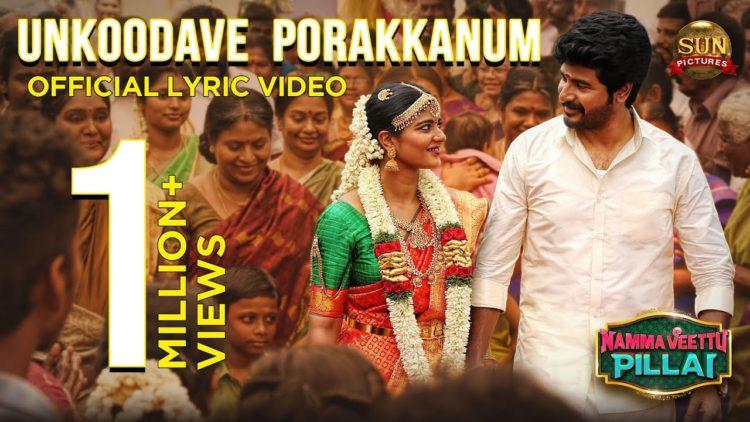 Unkoodave Porakkanum Song Lyric Video | Namma Veettu Pillai Songs