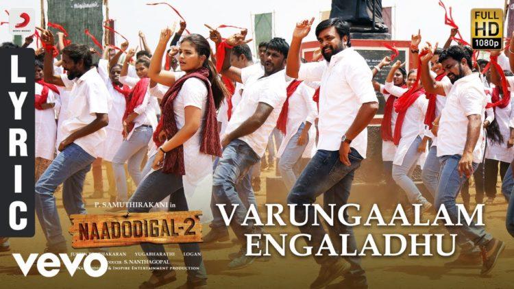 Varungaalam Engaladhu Song Lyric Video | Naadodigal 2 Songs