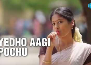 Yedho Agi Pochu Song Video | Nedunalvaadai Songs