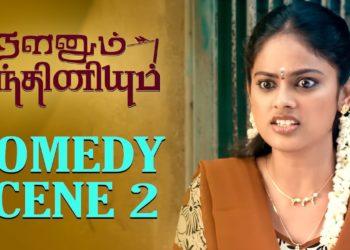 Comedy Scene 2 – Nalanum Nandhiniyum