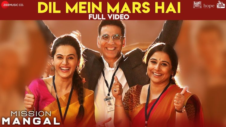 Dil Mein Mars Hai Video | Mission Mangal Songs