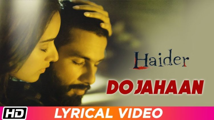 Do Jahaan Song Lyrical Video | Haider Movie Songs