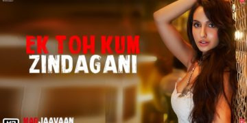 Ek Toh Kum Zindagani Song Video