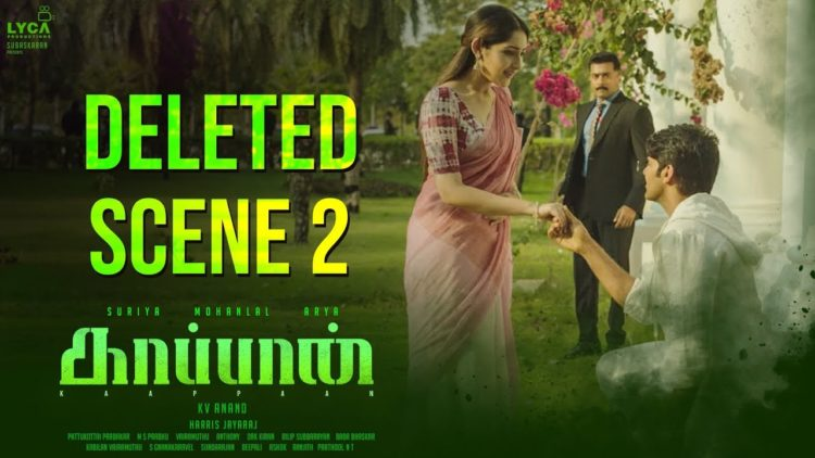 Kaappaan Movie Deleted Scene 2