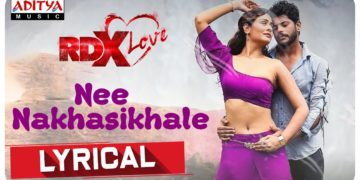 Nee Nakhasikhale Lyrical | RDXLove Songs
