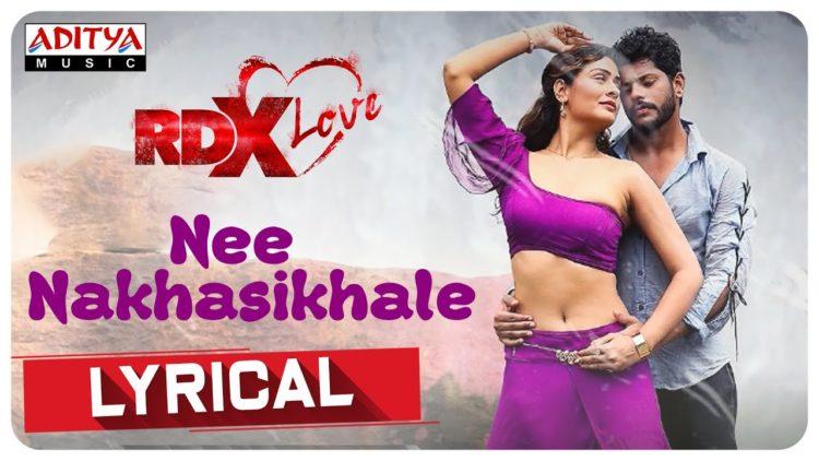 Nee Nakhasikhale Lyrical | RDXLove Songs