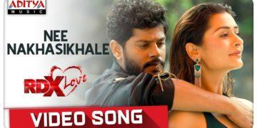 Nee Nakhasikhale Video Song   RDXLove Songs