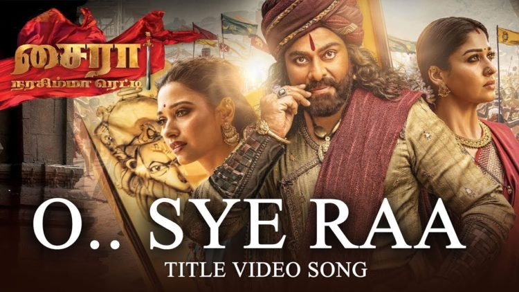 O Sye Raa Title Video Song | Tamil Movie Songs