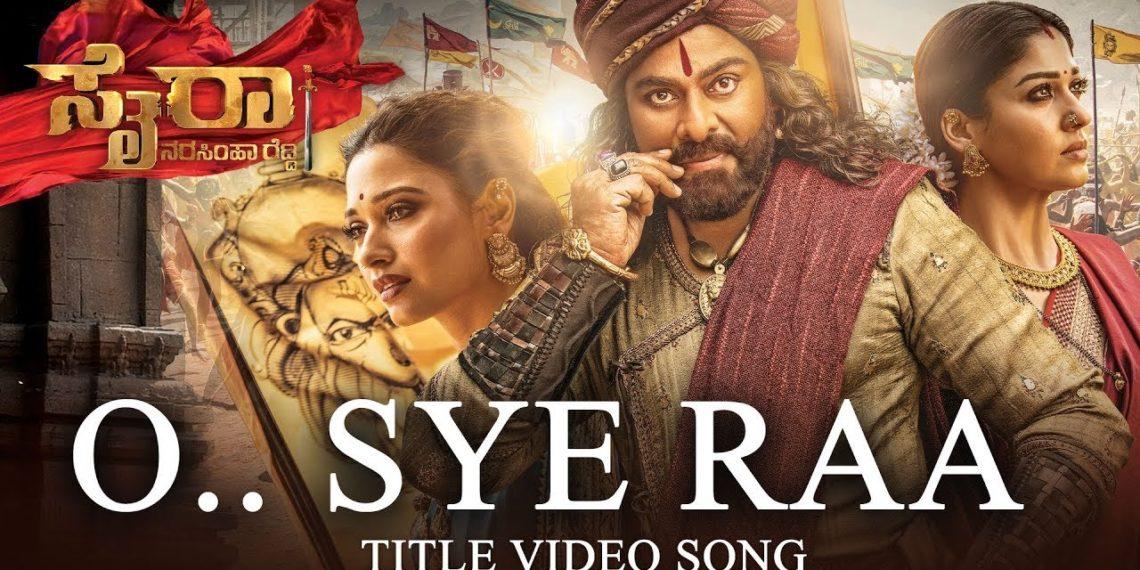 O Sye Raa Video Song Kannada