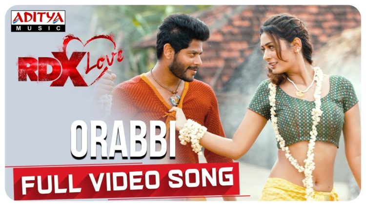 Orabbi Full Video Song | RDXLove Songs