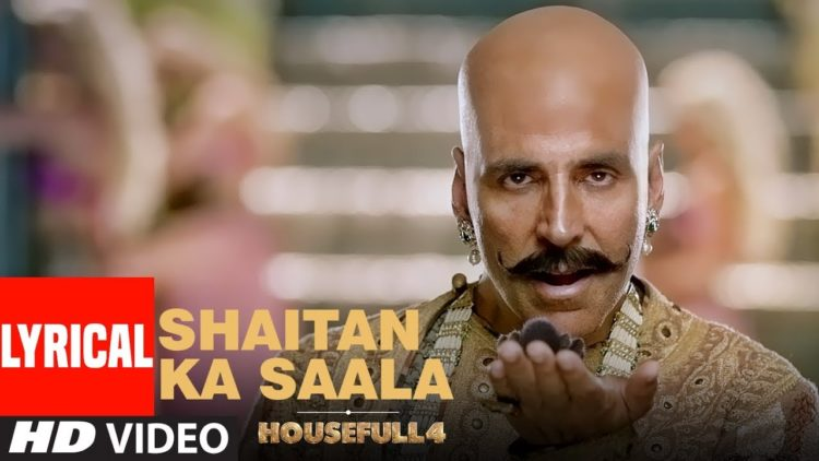 Shaitan Ka Saala Lyrical Video | House Full 4 Movie Songs