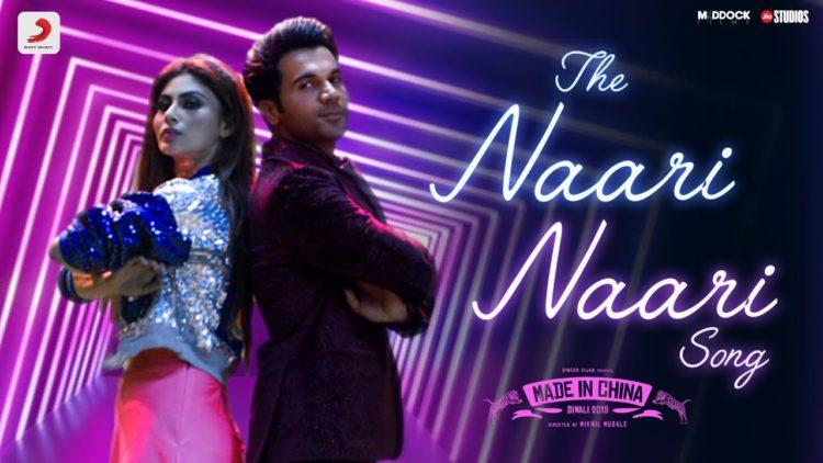 The Naari Naari Song | Made In China Movie Songs