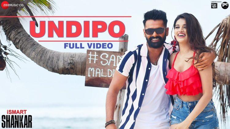 Undipo Video Song | iSmart Shankar Movie Songs