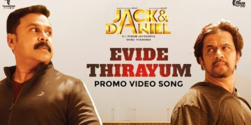 Evide Thirayum Promo Video Song   JACK & DANIEL Movie Songs