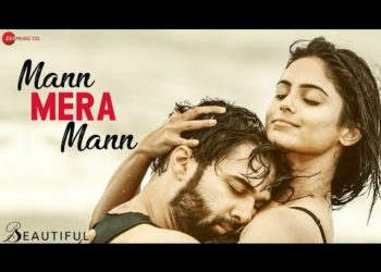 Mann Mera Mann Video | Beautiful Movie song