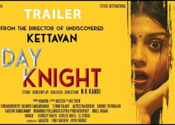 Day Knight Trailer