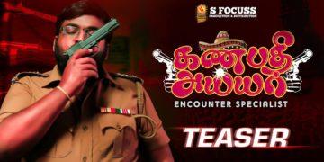 Ganapathy Iyer – Encounter Specialist Teaser