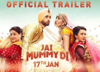 Jai Mummy Di Trailer
