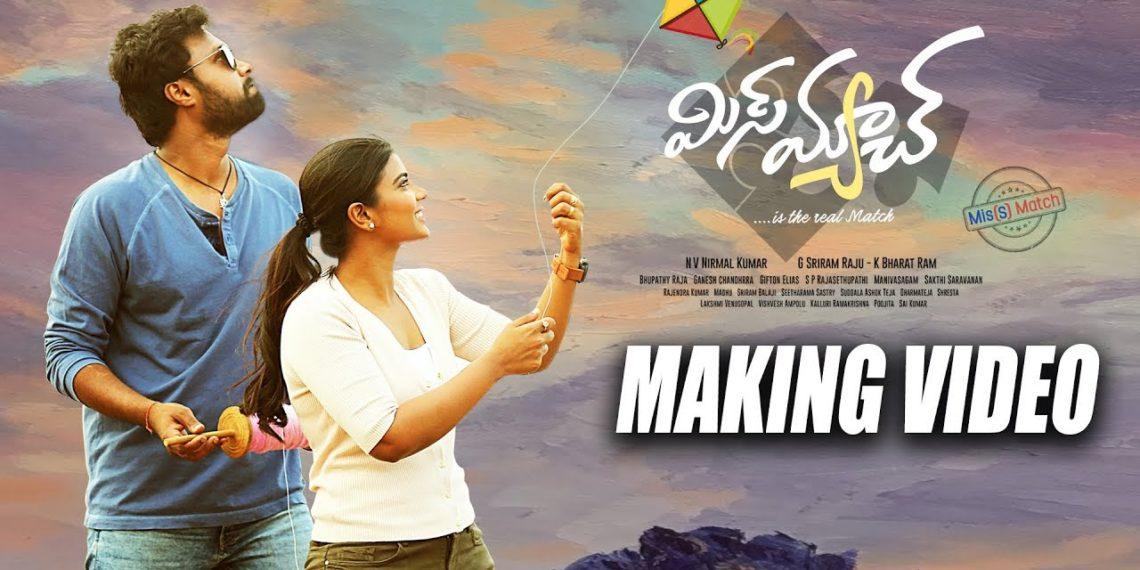 Mismatch Telugu Movie Making Video