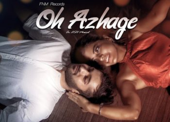 Oh Azhage | Music Video