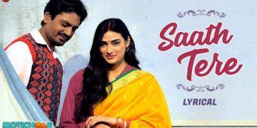 Saath Tere Lyrical Video   Motichoor Chaknachoor Songs