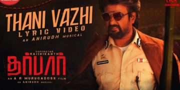 Thani Vazhi Song Lyric Video | Darbar Songs
