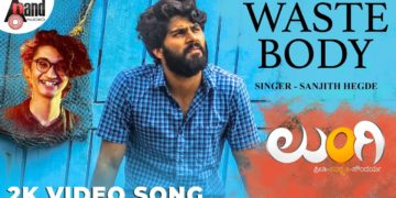 Waste body video song   Lungi Kannada video songs