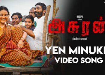 Yen Minukki Video Song | Asuran Movie Songs