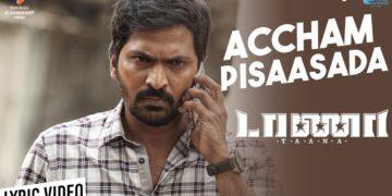 Accham pisaasada song lyric video | Taana movie songs
